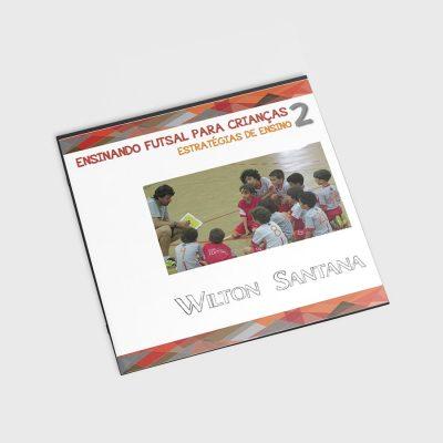 Ensinando Futsal Para Crianças – 2   Estratégias de Ensino f9c4f473e0f6a